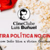 cinebunel_A Sátira Política no Cinema